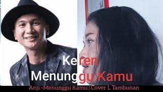 Download lagu Anji - Menunggu Kamu (Cover) by L Tambunan