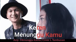 Anji - Menunggu Kamu (Cover) by L Tambunan