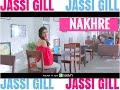 Nakhre - Jassi Gill new song 2017 | Jassi gill nakhre new Full HD Video song 2017