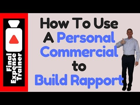 How to use a personal commercial to build rapport