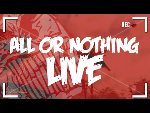 All or Nothing Live Comm - 60 FPS + I'M BAACK!