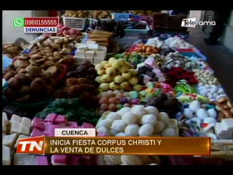 Inicia fiesta Corpus Christi y la venta de dulces