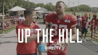 Up The Hill with Players at Chiefs Training Camp