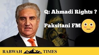 Pakistani FM Shah Mahmood qureshi refuses to recognize Ahmadi Rights at United Nations