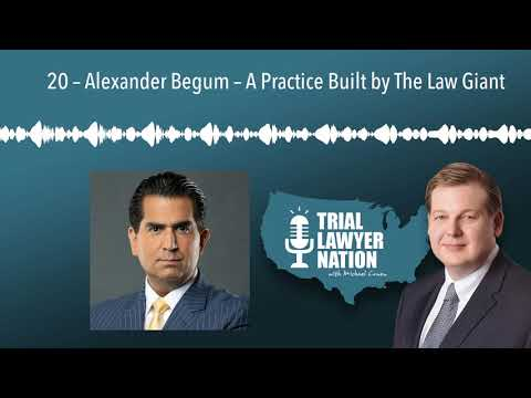 20-–-alexander-begum-–-a-practice-built-by-the-law-giant