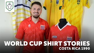World Cup Shirt Stories: Costa Rica 1990