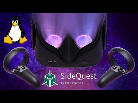 Oculus Quest/Go Linux/Ubuntu SideQuest Tutorial - Install Any APK/Game/Application