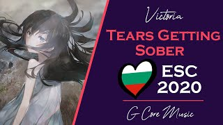 [Nightcore] Bulgaria Eurovision 2020 | Victoria - Tears Getting Sober