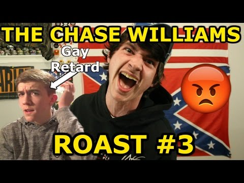 The Chase Williams Roast #3