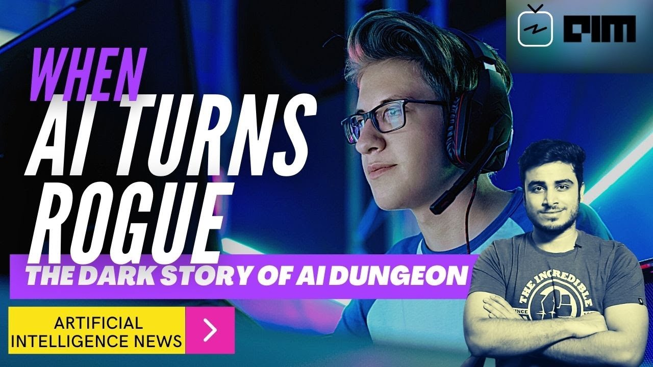 When AI Turns Rogue: The Dark Story Of AI Dungeon and more...