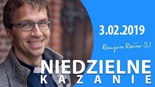Normalność w cenie - kazanie - Remigiusz Recław SJ (3.02.2019)