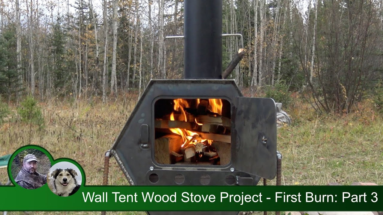 Winter Hot Tent Wood Stove Project - First Burn Part 3 & Winter Hot Tent Wood Stove Project - First Burn: Part 3 - YouTube
