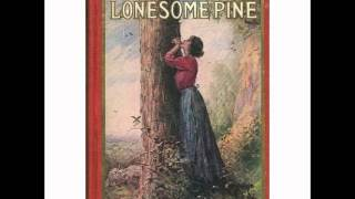 Manuel Romain - The Trail of the Lonesome Pine (1913)