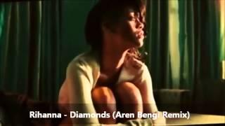 Rihanna - Diamonds (Aren Bengi Remix)