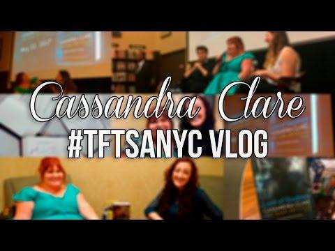 CASSIE CLARE #TFTSANYC VLOG.