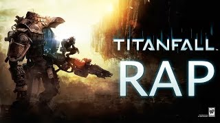 Repeat youtube video TITANFALL EPIC RAP | Zarcort