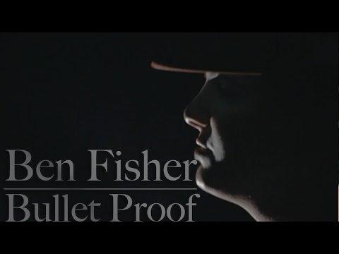 Download Ben Fisher - Bullet Proof (Official Video) [Prod. by !llmind]