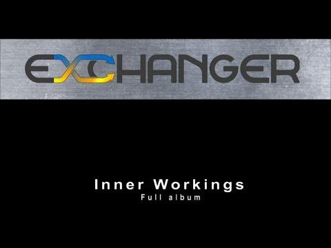EXCHANGER - Inner workings - full album stream