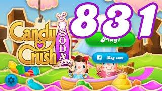 Candy Crush Soda Saga Level 831 No Boosters