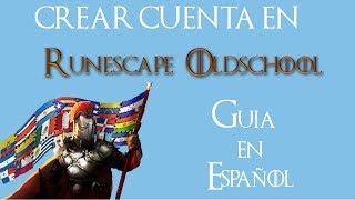Crear cuenta Runescape Oldschool Español 2017
