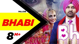 Bhabhi (Full Song) | Major | Himanshi Khurana | Jashan Nanarh | Speed Records