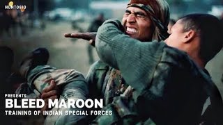 Bleed Maroon - Training of Indian Special Forces - (Military Motivational)