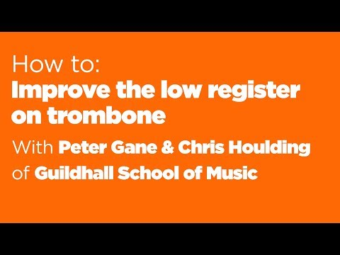 Improve lower register on trombone with body resonance & false harmonics