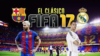 FC BARCELONA - REAL MADRID | EL CLASICAZOO!! | FIFA17 - Rubenillo17