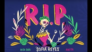 Sofia Reyes - R.I.P (feat. Rita Ora & Anitta)[Official Lyric Video]