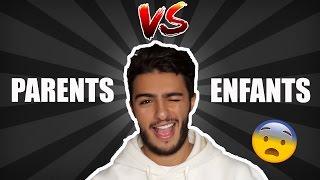 FAHD EL - PARENTS VS ENFANTS