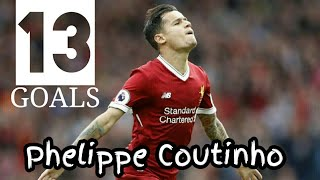 Coutinho 13 Goal For Liverpool 17/18
