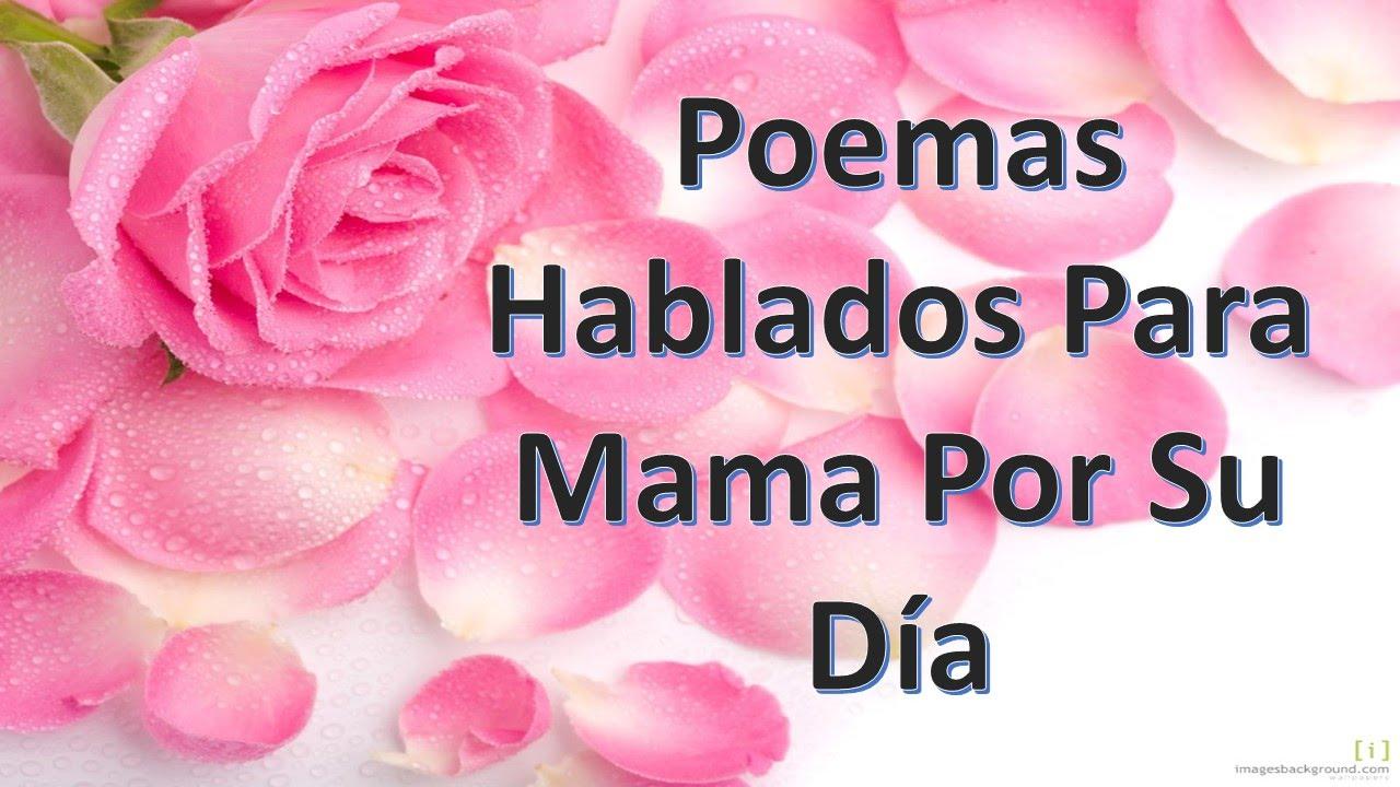 Gracias Madre Poemas Poemas Hablados Para Mama Por Su Dia  Youtube