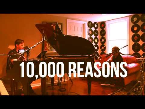 10,000 Reasons LIVE (Acoustic)
