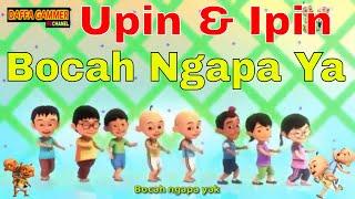 Upin & Ipin Bocah Ngapa Ya - Wali - lagu Indonesia