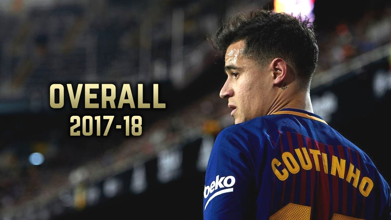 Download Philippe Coutinho - Overall 2017-18 | Best Skills & Goals