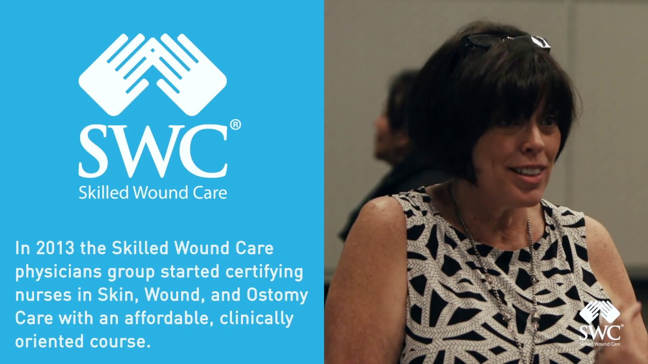 Swoc Wound Certification Course Promotion Skilled Wound Care College