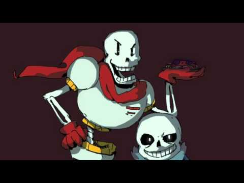 Undertale Sans Papyrus Theme Your Going To Have A Double Bad Time
