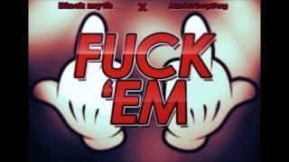 BLACK MYTH X ANDERBOY$WG (MAFIA $WAGG)  - ON VOUS F*CK