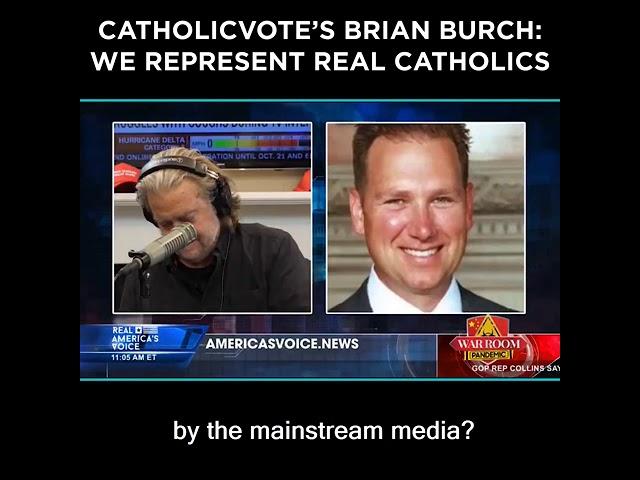 CatholicVote's Brian Burch: We Represent Real Catholics