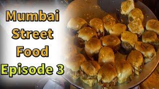 South Mumbai street food Episode 3   Indian street food