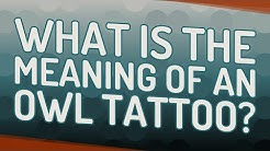 What is the meaning of an owl tattoo?