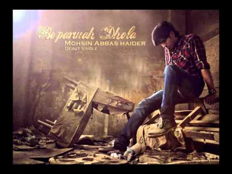 beparwah dhola by mohsin abbas haider