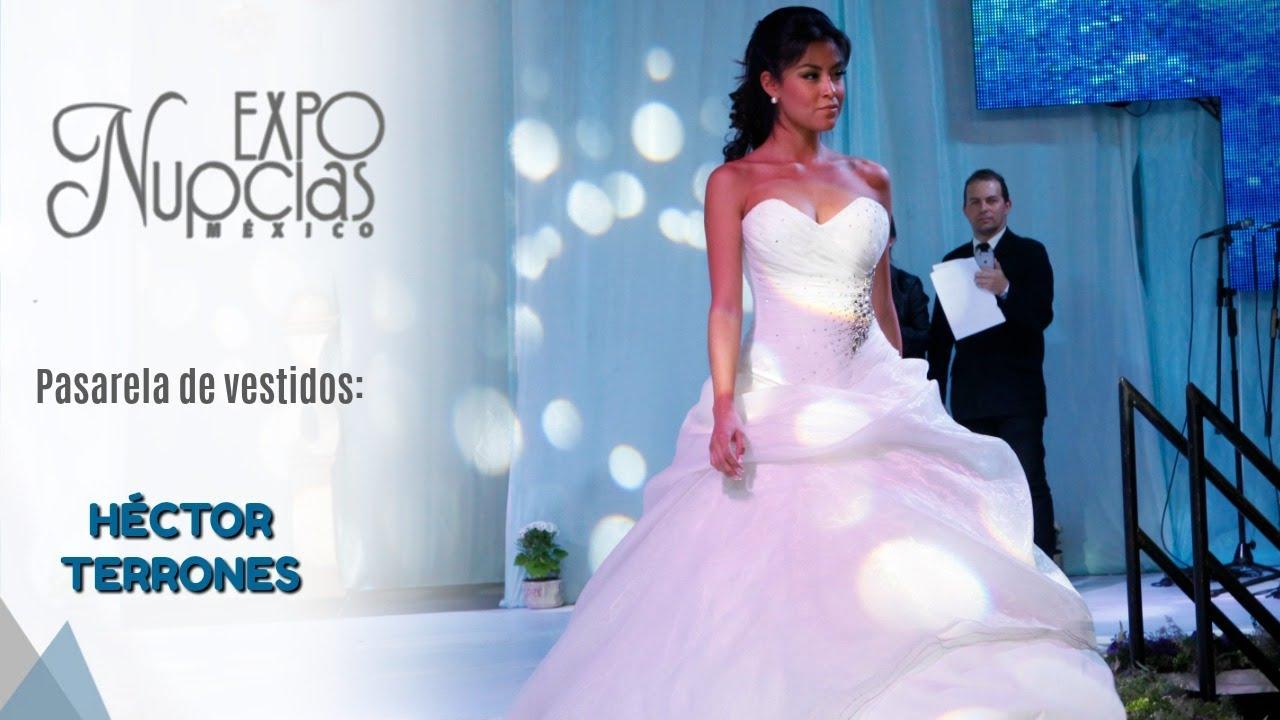 Expo Nupcias Pasarela de vestidos de novia por Hector Terrones ...
