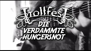 TrollfesT - Die Verdammte Hungersnot (Official)