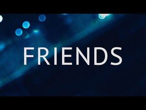 Marshmello & Anne - Marie - FRIENDS (Lyrics)
