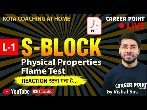 S-Block L-1: Physical Properties Flame Test | Chemistry For NEET & JEE | VT Sir | CP Kota