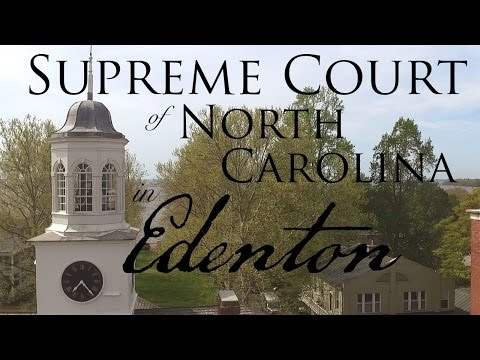 Supreme Court of North Carolina in Edenton