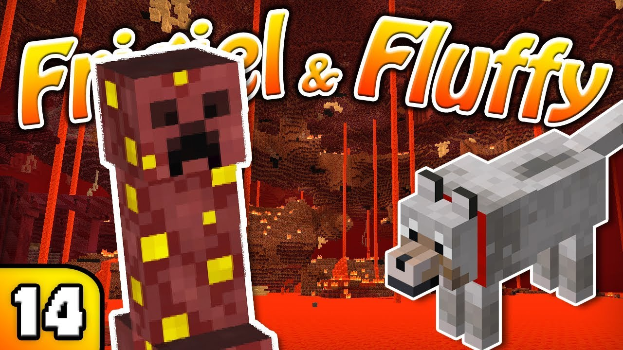 Frigiel Fluffy Le Nether Minecraft S6 Ep 14