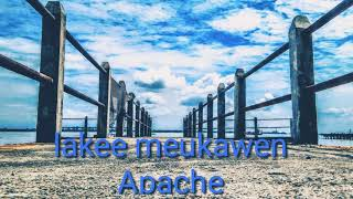 Gambar cover Lirik lagu aceh lake meukawen APACHE