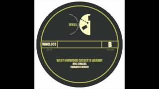 West Norwood Cassette Library - Mrs Fingers (Quantec Remix)